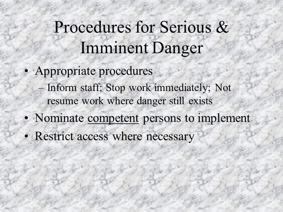 Procedures for Serious & Imminent Danger