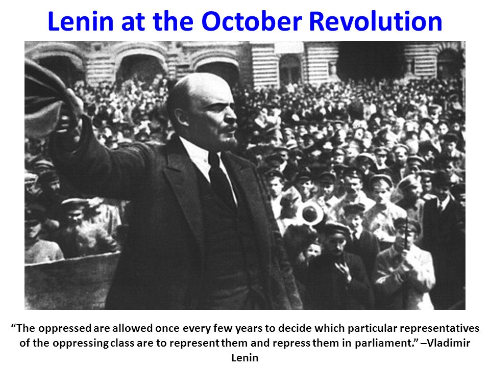 a description of the october revolution led by the bolsheviks under leadership of vladimir lenin and Lenin's position consequently gained the support of the majority in the bolshevik leadership ^ lenin, vladimir (1917) led october revolution: date of birth.