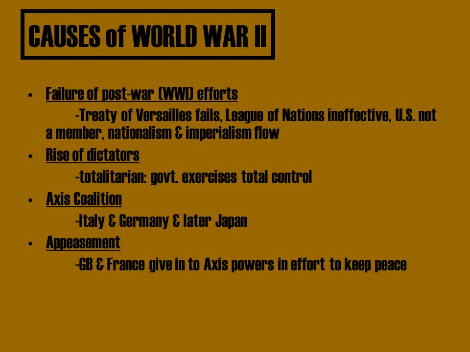 treaty versailles cause world war 2 essay We must examine the background, clauses, and effects of the treaty of versailles  on germany and europe to understand how it helped cause wwii then, when.