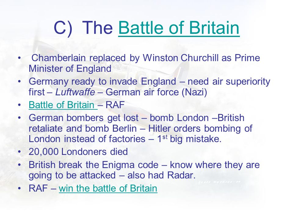 C) The Battle of Britain