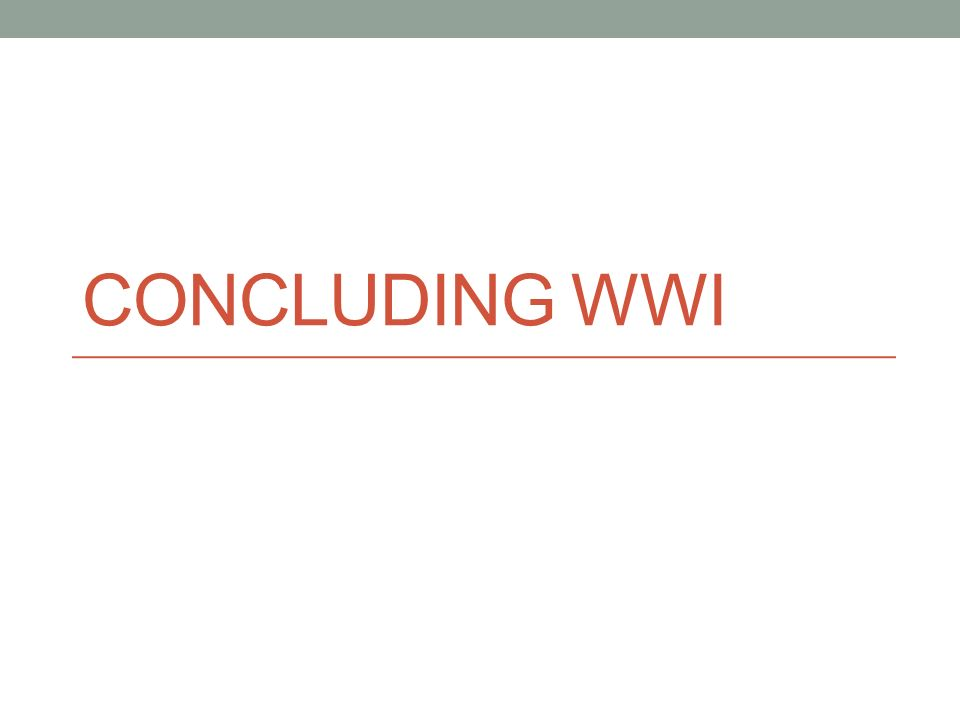 Concluding WWI
