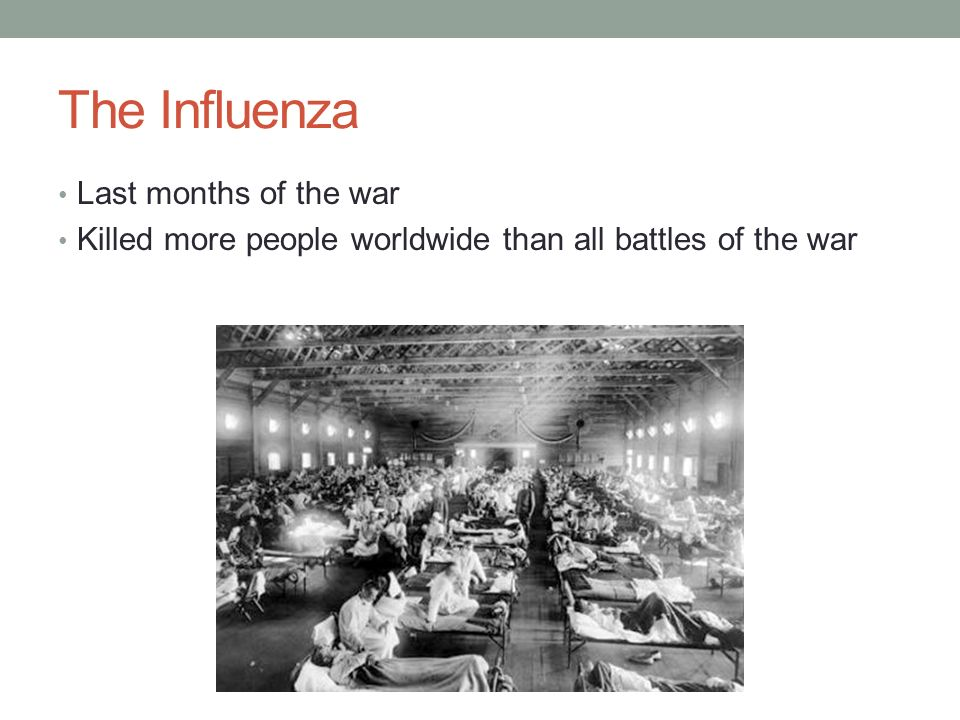 The Influenza Last months of the war