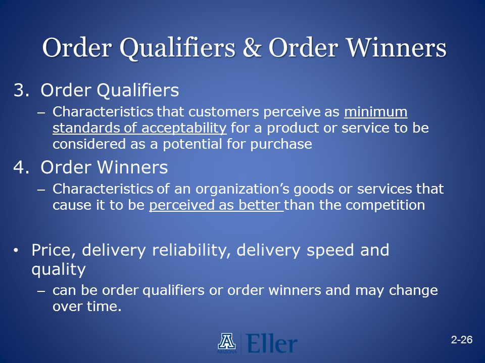 What are the order qualifiers and winners for the company?