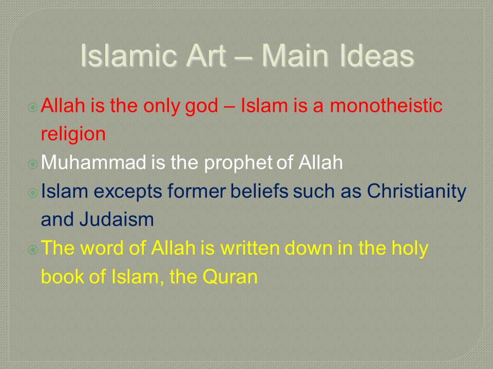 a study on the religion of islam and the muslim beliefs in allah The qur'an contains guidance for muslims on the nature of allah, and how to live  a good  belief in this oneness or unity of allah is an essential aspect of islam.