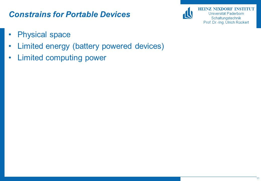 Constrains for Portable Devices