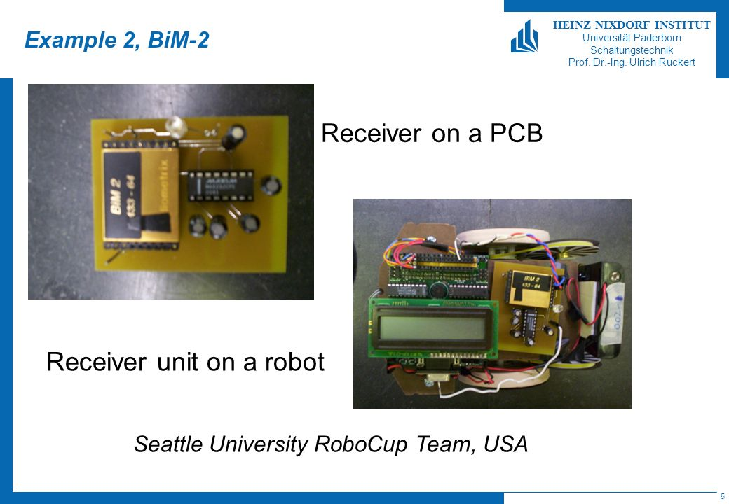 Receiver unit on a robot