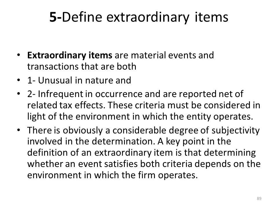 5 Define Extraordinary Items
