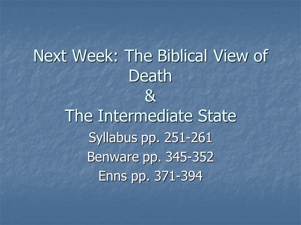 a christian perspective on the death General christian view christians are mostly against euthanasia the arguments are usually based on the beliefs that life is given by god, and that human.