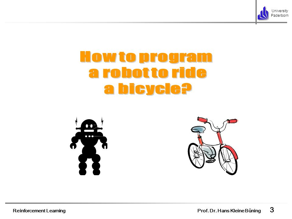 How to program a robot to ride a bicycle