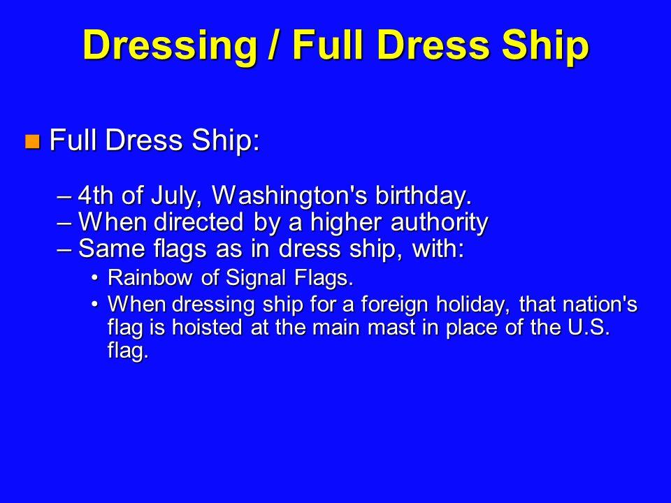 Full dress ship flag order for color