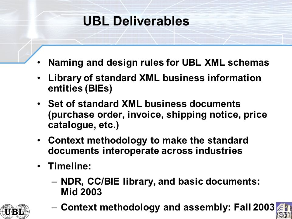 Universal business language realizing ebusiness xml ppt download 27 ubl deliverables fandeluxe Gallery