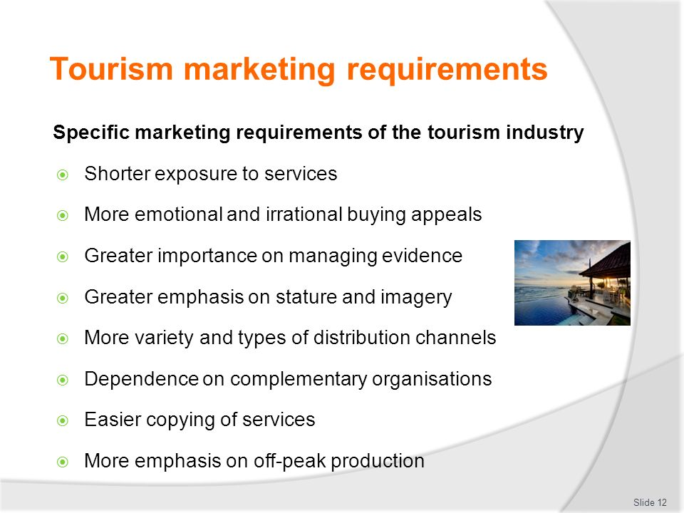 tourism destination marketing Destination, influenced by marketing, as well as physical and cultural limits thus the market may perceive an entire country as a tourism destination management.