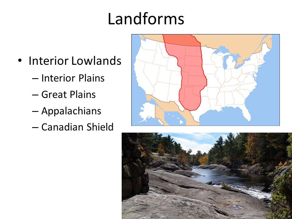 Landforms Interior Lowlands Interior Plains Great Plains Appalachians