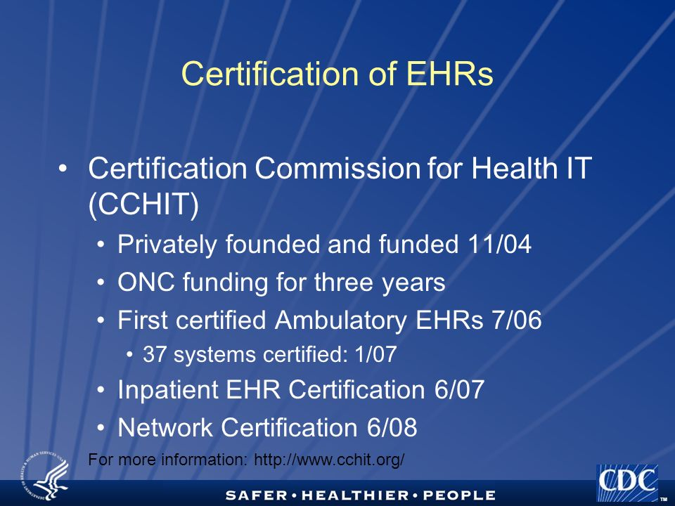 cchit certified 2011 ltpac ehr certification National certification puts the interpreter profession on par with other professions, including other allied healthcare professionals the healthcare interpreter's career path includes attaining a national certification interpreters are part of the patient care team.