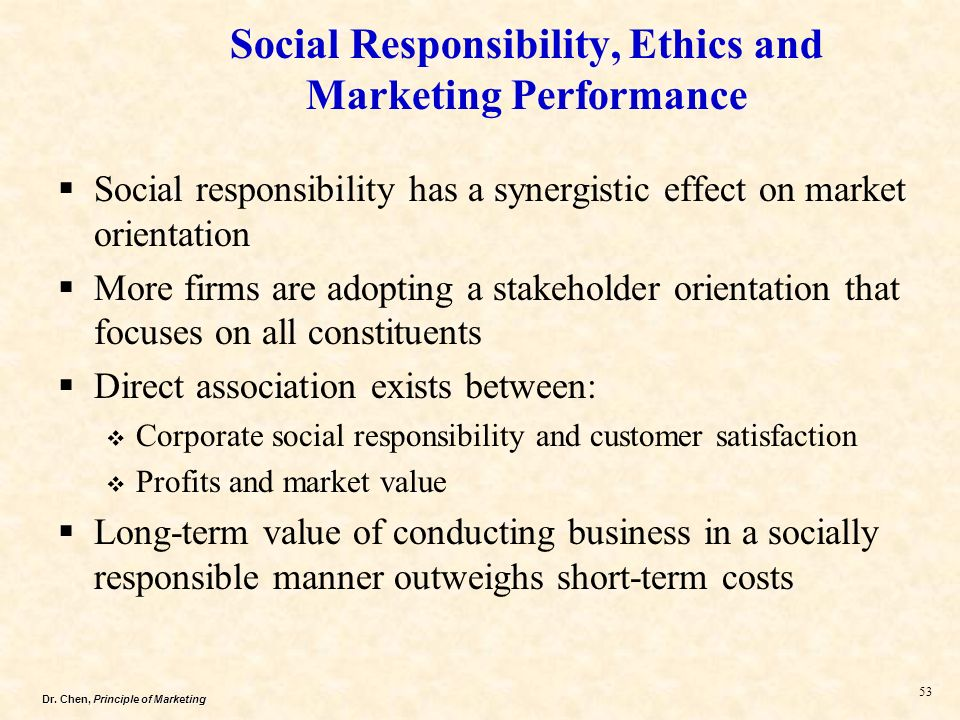 ethics and social responsibility in marketing Chapter 4 social responsibility and ethics: sustainable marketing 5 mcdonald's and its suppliers are collectively focused on three responsibility areas: ethical, environmental, and economic.