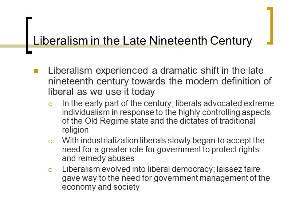Liberalism in the Late Nineteenth Century