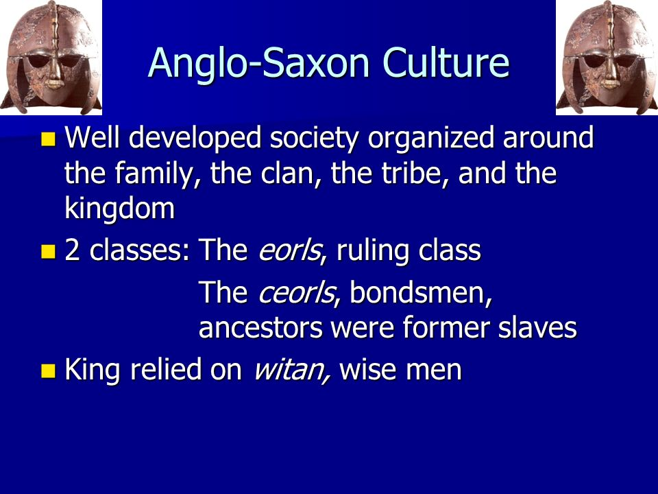 anglo saxon society essay James campbell's work on the anglo-saxons is recognised as being some of the most original of recent writing on the period it is brought together in this collection, which is both an important contribution to anglo-saxon studies in itself and also a pointer to the direction of future research.