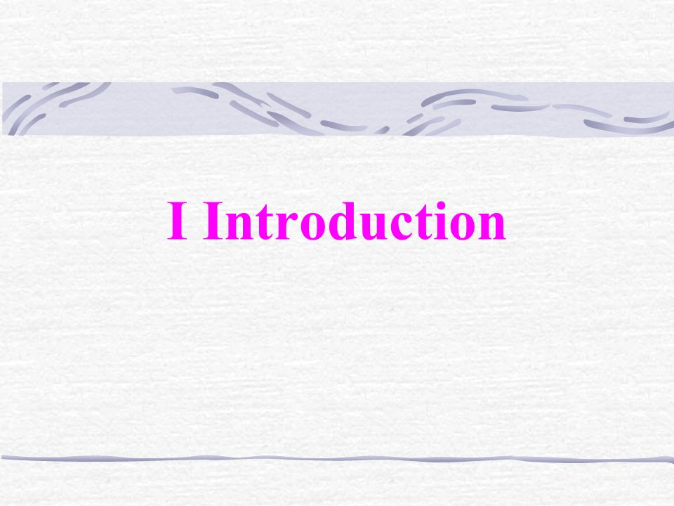 I Introduction