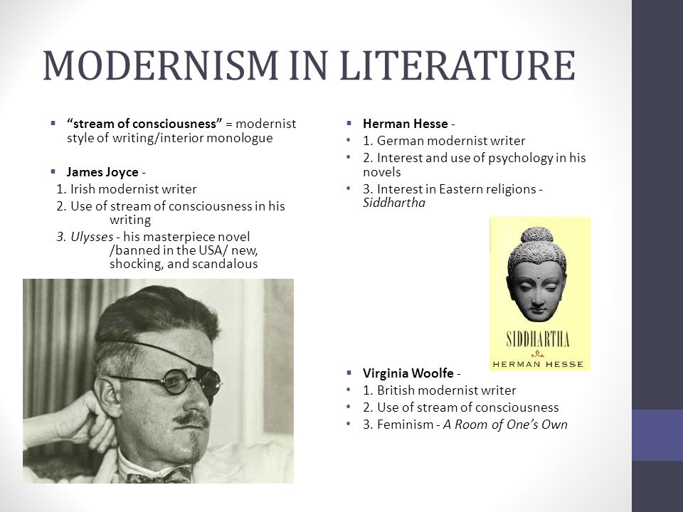 modernism in literature The term modernism refers to the radical shift in aesthetic and cultural sensibilities evident in the art and literature of the post-world war one period the ordered, stable and inherently meaningful world view of the nineteenth century could not, wrote ts eliot, accord with the immense panorama.