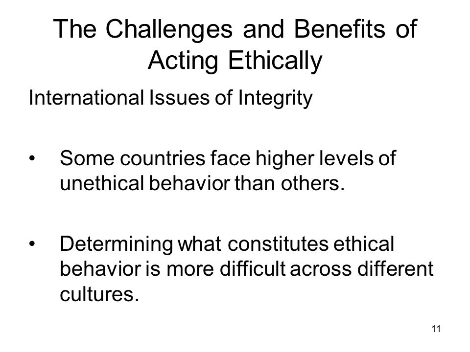 what are the benefits of business acting ethically Motivated blindness makes us overlook unethical behavior when remaining ignorant would benefit director of the institute for ethical business worldwide at.