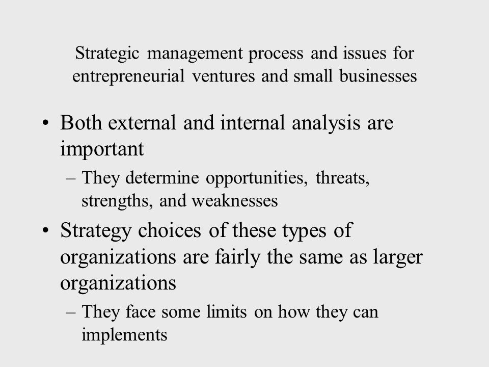 benefits and challenges of external analysis in strategic management Environments 68 discuss the benefits and challenges of doing an external from math 40  doing an internal analysis,  are part of the strategic management.