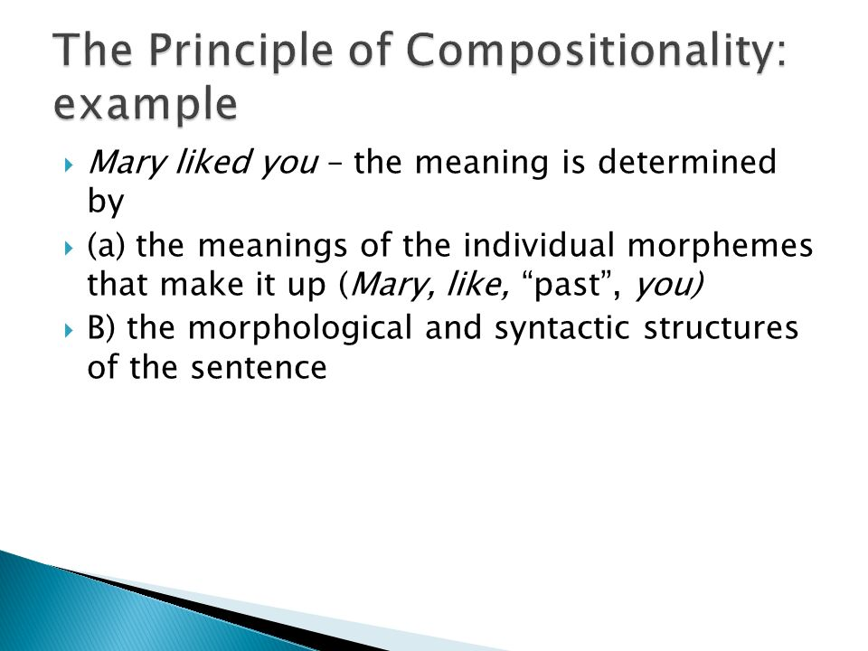 The Principle of Compositionality: example