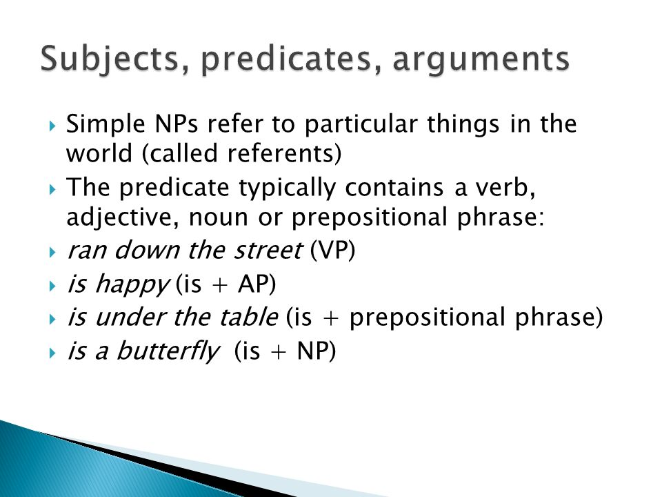 Subjects, predicates, arguments