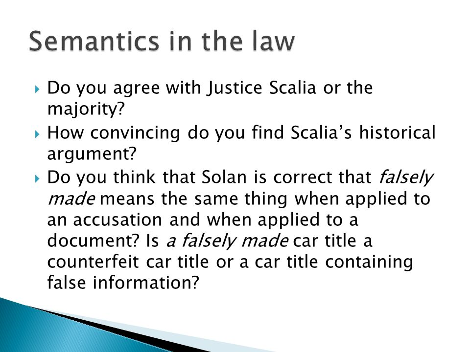 Semantics in the law Do you agree with Justice Scalia or the majority