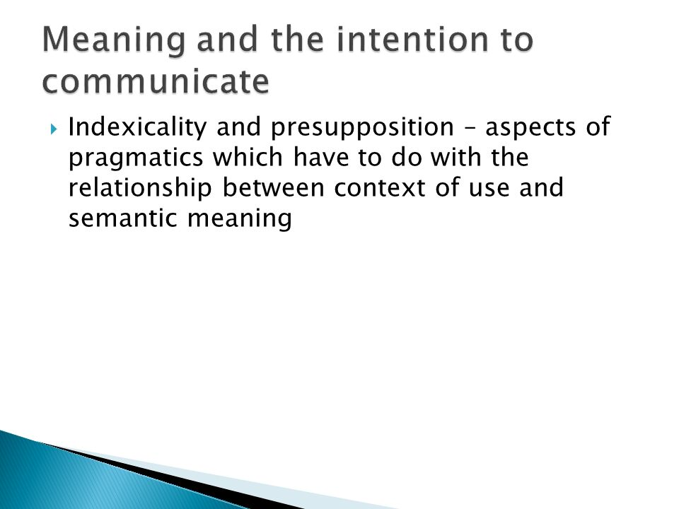 Meaning and the intention to communicate