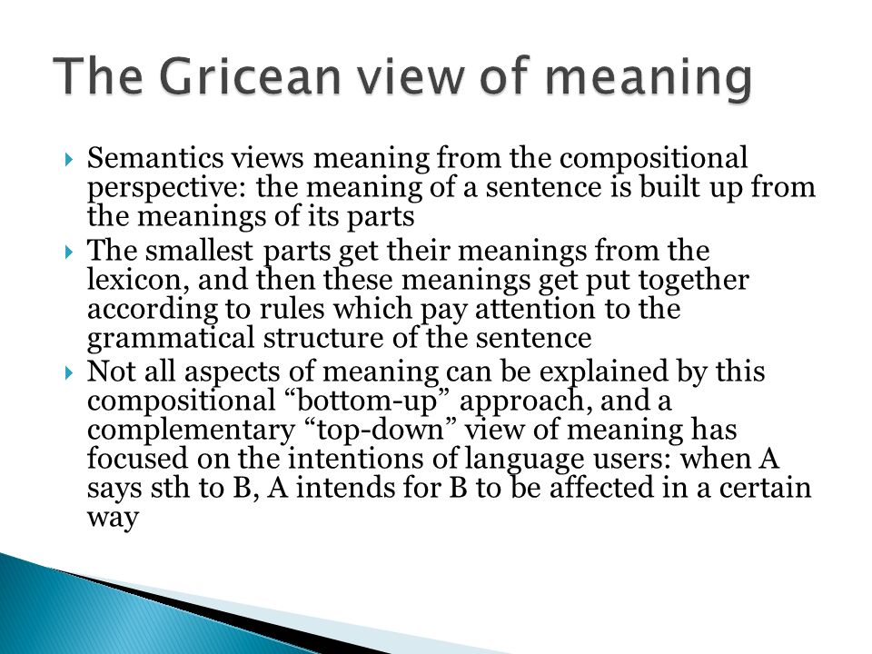 The Gricean view of meaning