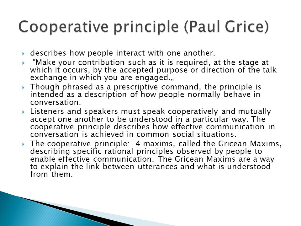 Cooperative principle (Paul Grice)