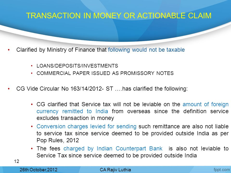 TRANSACTION IN MONEY OR ACTIONABLE CLAIM