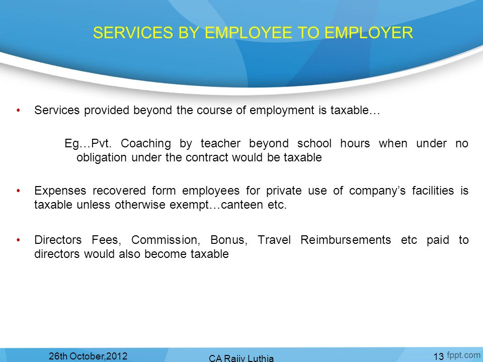 SERVICES BY EMPLOYEE TO EMPLOYER