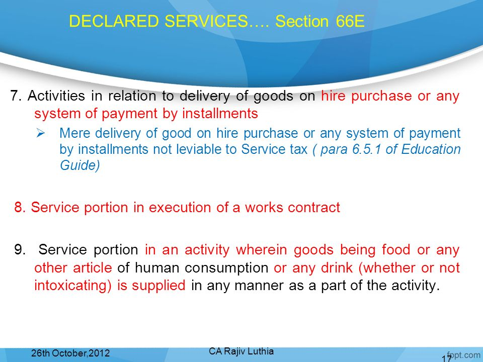 DECLARED SERVICES…. Section 66E