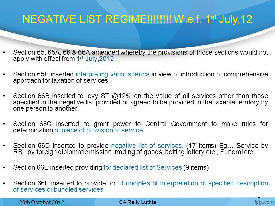 NEGATIVE LIST REGIME!!!!!!!! W.e.f. 1st July,12
