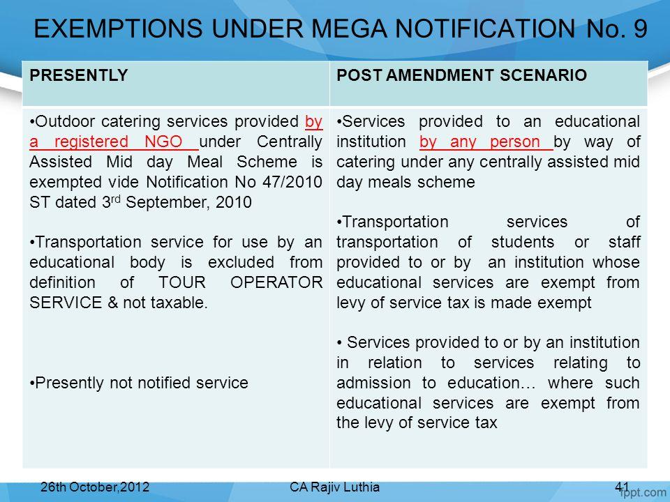 EXEMPTIONS UNDER MEGA NOTIFICATION No. 9