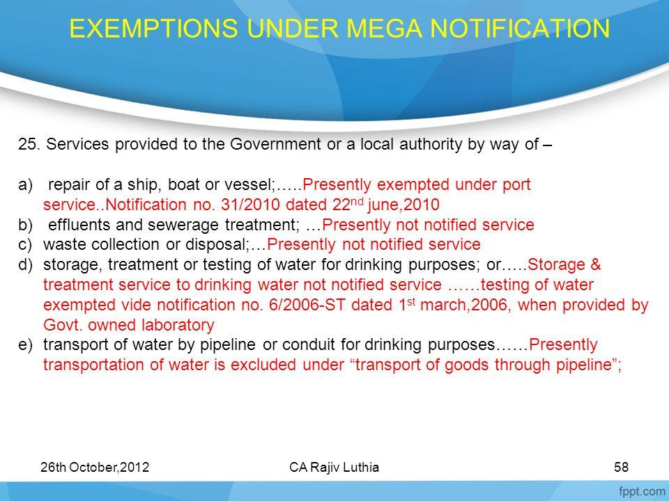 EXEMPTIONS UNDER MEGA NOTIFICATION