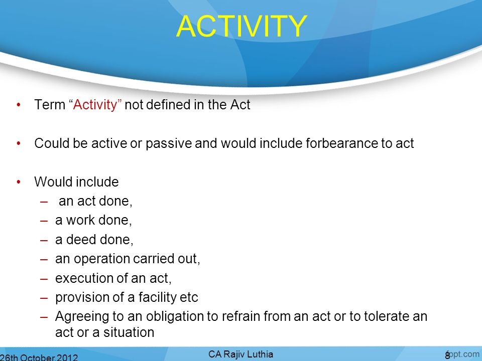 ACTIVITY Term Activity not defined in the Act