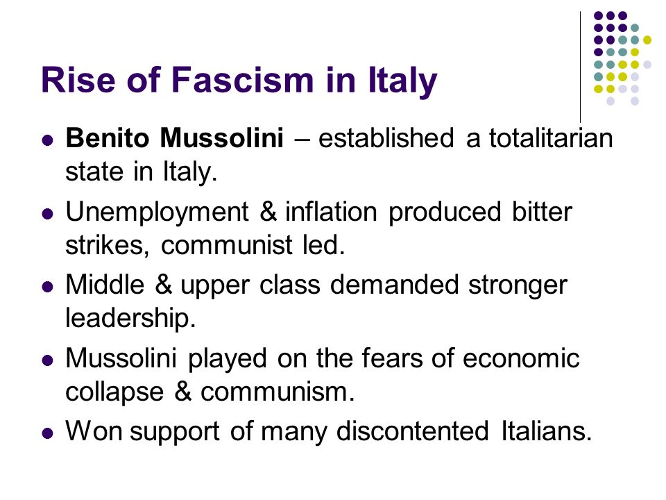 rise of fascism in italy essay Essays on fascism essays on fascism  this meant the end of liberal italy, and the rise of fascism mussolini managed to do this because of his incredible personality, one which helped him be an excellent politician  causes in the rise of italian fascism: 1870 to 1922 essay 2980 words | 12 pages.