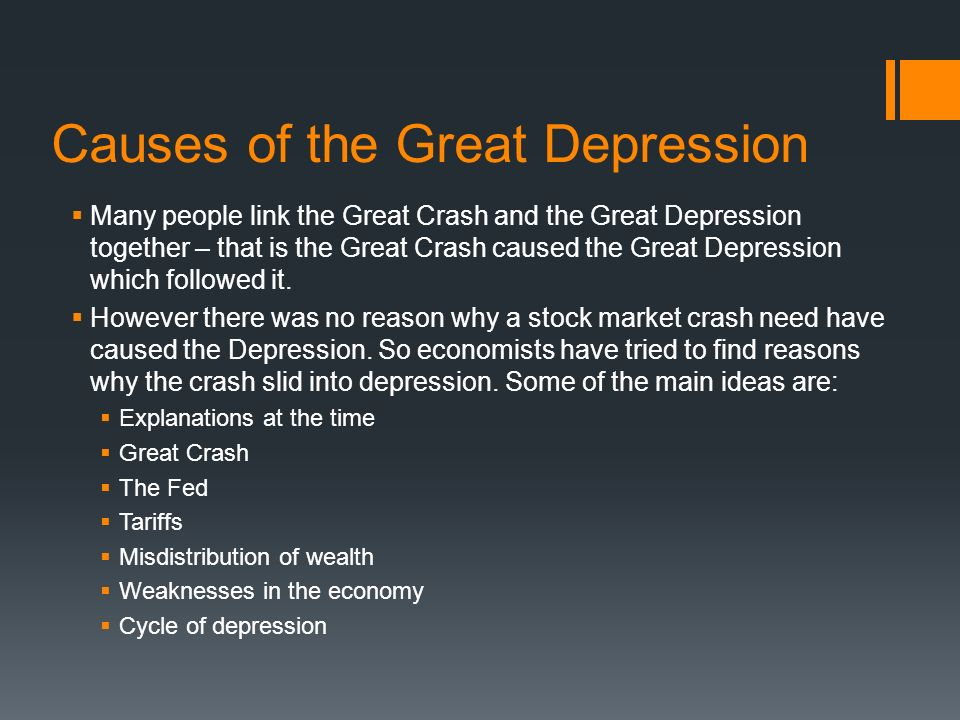 WHAT CAUSED THE GREAT DEPRESSION OF THE 1930'S?