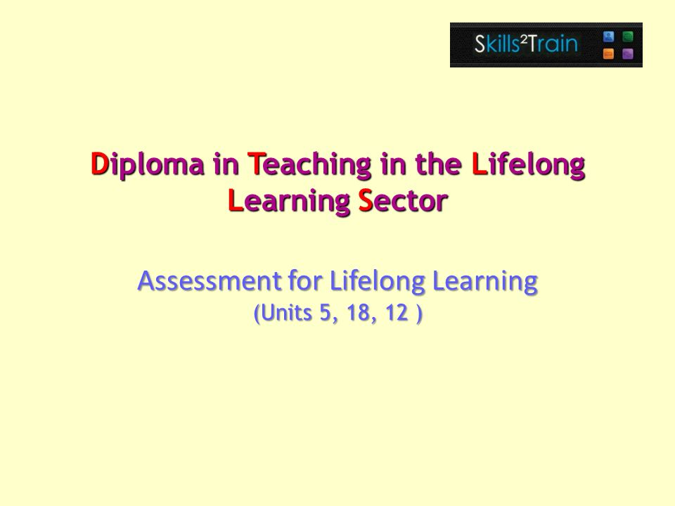 diploma in teaching in the lifelong learning sector ppt video  diploma in teaching in the lifelong learning sector