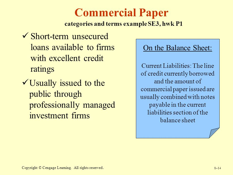 commercial paper accounting terms Hi,in case of commercial paper (borrowing) sap standard posts accounting entries as follows:on the date the transaction is entereddebit bank with the net amount.
