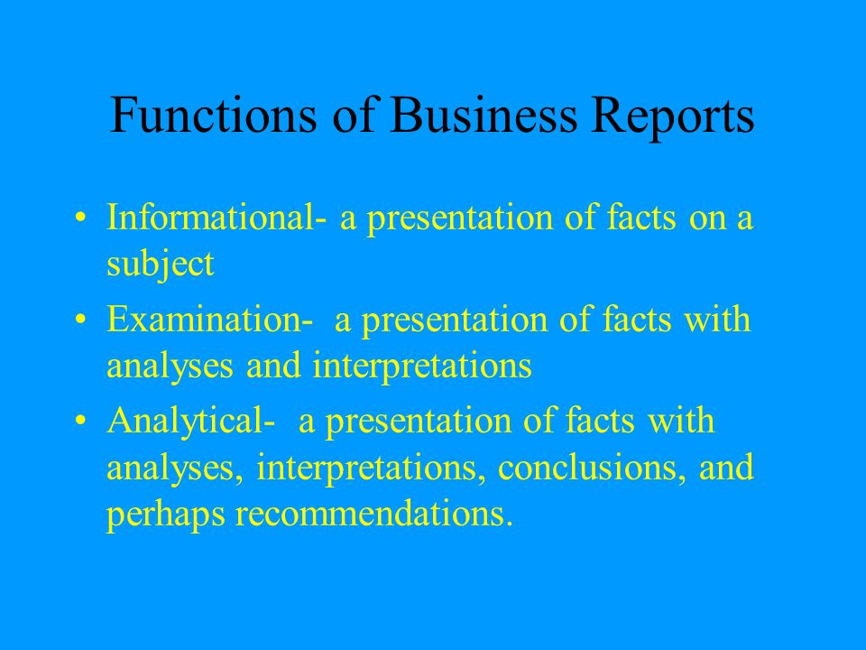purpose of report writing in business communication