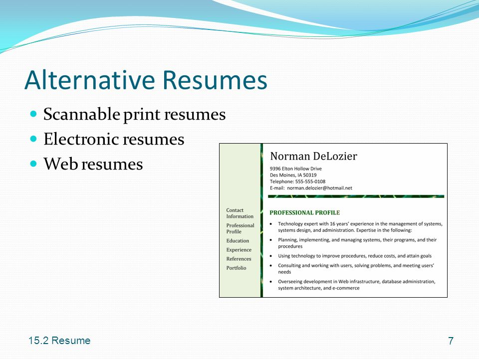 Alternative Resumes Scannable print resumes Electronic resumes
