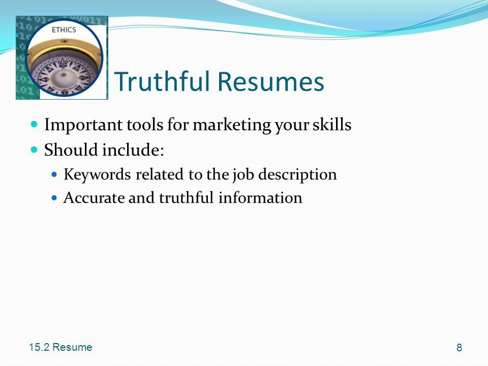 Truthful Resumes Important tools for marketing your skills