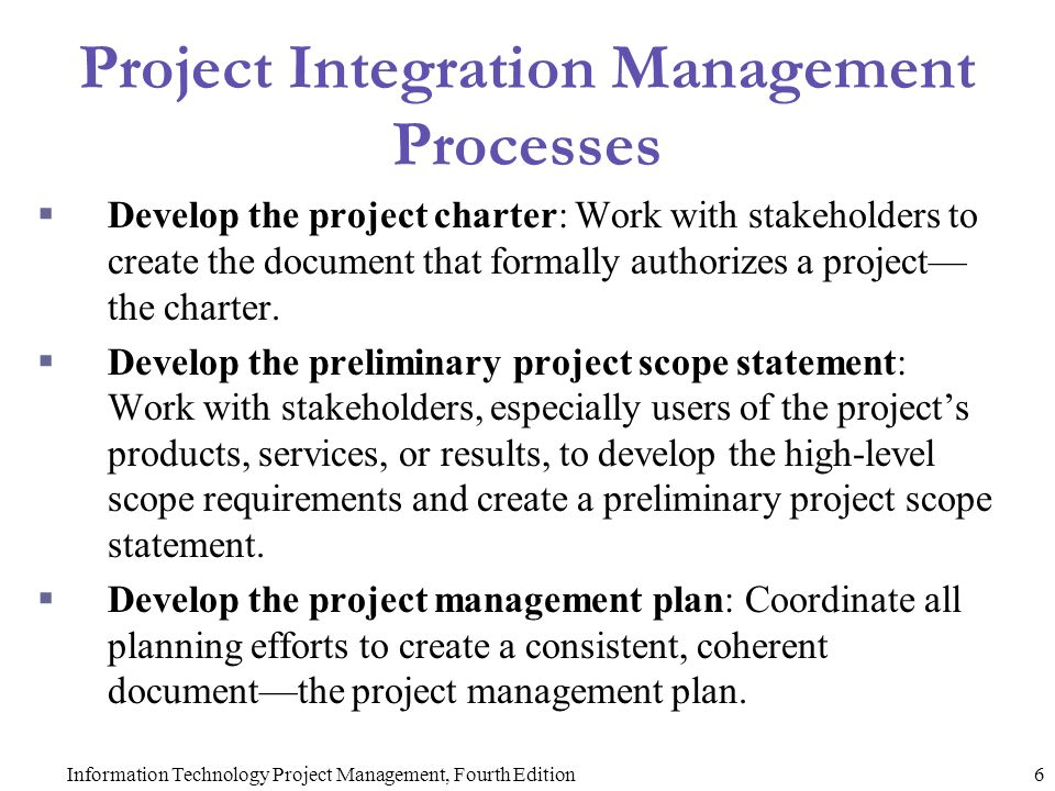 information technology project management processes in Information technology project management, sixth edition  needed to improve its project management process  develop their own information technology project.