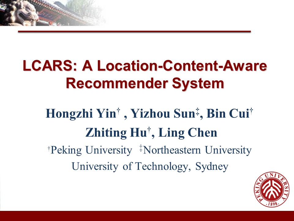 LCARS: A Location-Content-Aware Recommender System