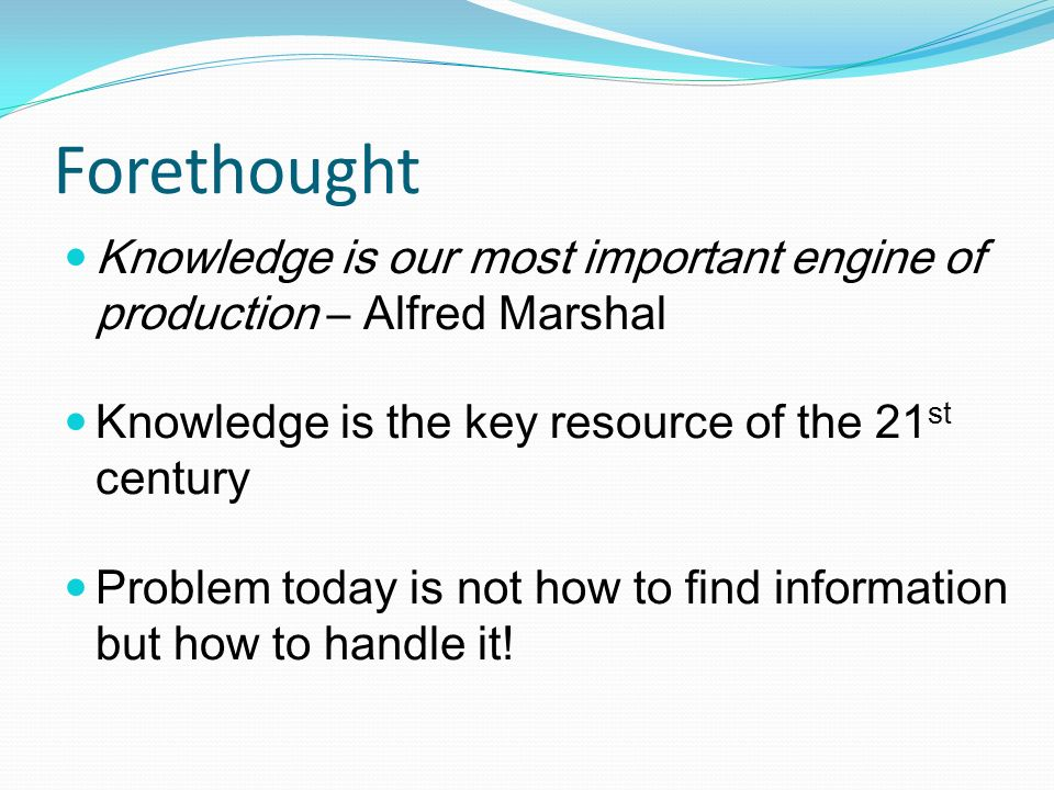 2 Forethought Knowledge ...