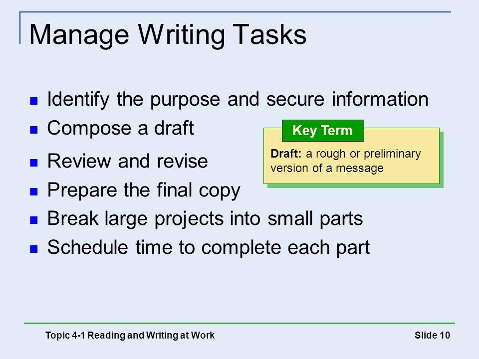 Manage Writing Tasks Identify the purpose and secure information