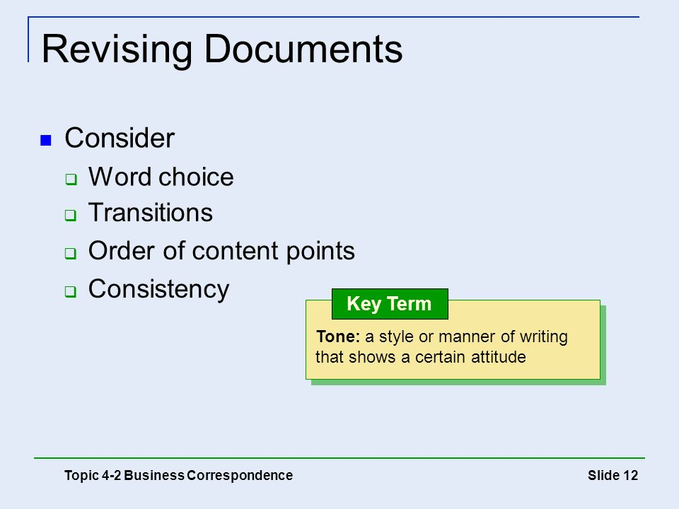 Revising Documents Consider Word choice Transitions